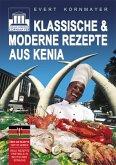 Klassische und moderne Rezepte aus Kenia