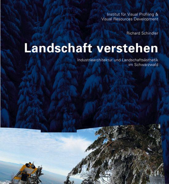 Landschaft verstehen - Schindler, Richard