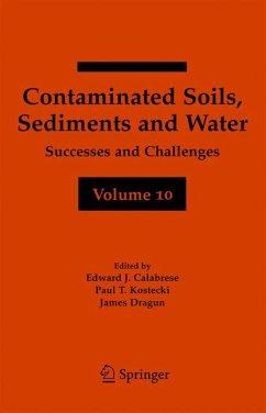 Contaminated Soils, Sediments and Water Volume 10 - Calabrese, Edward J. / Kostecki, Paul T. / Dragun, James (eds.)