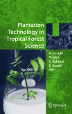 Plantation Technology in Tropical Forest Science