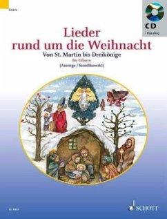 Lieder rund um die Weihnachtszeit, für Gitarre, m. Audio-CD