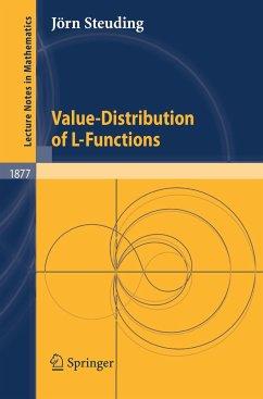 Value-Distribution of L-Functions - Steuding, Jörn