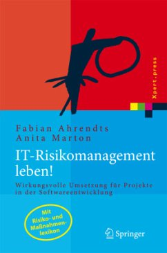 IT-Risikomanagement leben! - Ahrendts, Fabian; Marton, Anita