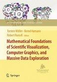 Mathematical Foundations of Scientific Visualization, Computer Graphics, and Massive Data Exploration