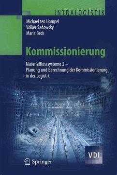 Kommissionierung - Ten Hompel, Michael; Sadowsky, Volker; Beck, Maria