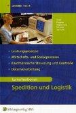 Spedition und Logistik. Lernsituationen (integriert)