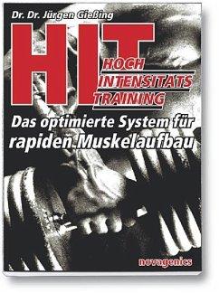 HIT - Hochintensitätstraining - Gießing, Jürgen