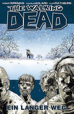 Ein langer Weg / The Walking Dead Bd.2 - Kirkman, Robert