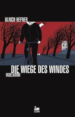 Die Wiege des Windes / Hauptkommissar Trevisan Bd.2 - Hefner, Ulrich