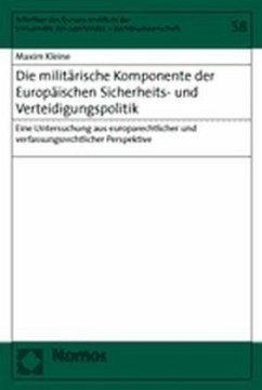 Die militärische Komponente der Europäischen Sicherheits- und Verteidigungspolitik