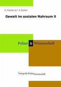Gewalt im sozialen Nahraum II