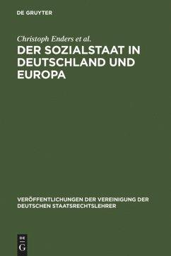 Der Sozialstaat in Deutschland und Europa - Enders, Christoph; Wiederin, Ewald; Pitschas, Rainer