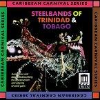 Steelbands Of Trinidad+Tobago