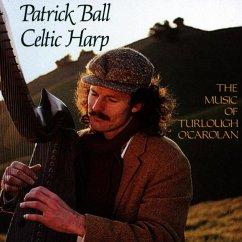 Celtic Harp,Vol. I: The Music Of Turlough O'Carol - Ball,Patrick