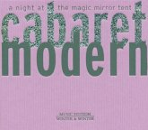 Cabaret Modern-A Night At The Magic Mirror Tent