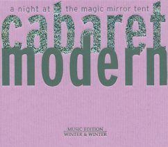 Cabaret Modern-A Night At The Magic Mirror Tent - Akchote,Noel
