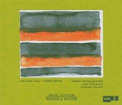 Eleventh Hour - Frith,Fred/Arditti String Quartet