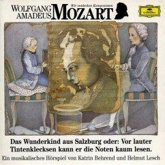 Wir Entdecken Komponisten-Mozart 1: Wunderkind