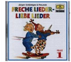 Freche Lieder-Liebe Lieder 1 - Schöntges & Freunde