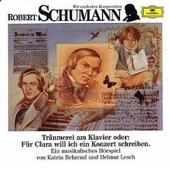 Wir Entdecken Komponisten - Schumann: Träumereien