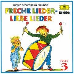 Freche Lieder-Liebe Lieder 3 - Schöntges & Freunde
