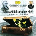 Krimis-Totenschädel Sprechen Nicht (Haydn)
