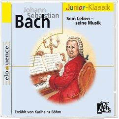 J.S.Bach: Sein Leben-Seine Musik(Eloquence Junior)