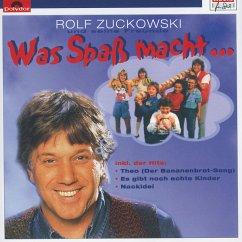 Was Spass Macht... - Zuckowski,Rolf