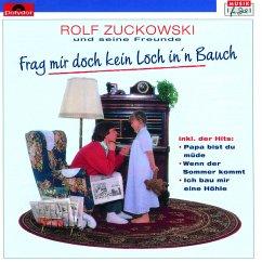 Frag' Mir Doch Kein Loch In'N Bauch - Zuckowski,Rolf
