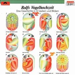Rolfs Vogelhochzeit - Rolf Zuckowski