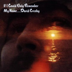 If I Could Only Remember My Name - Crosby,David