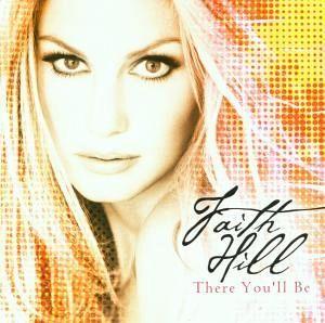 There You'Ll Be von Faith Hill - CD - buecher.de