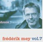 Frederik Mey Vol.7-Douce France