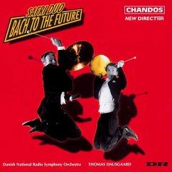 Bach To The Future - Safri Duo/Dausgaard,Thomas/Drso