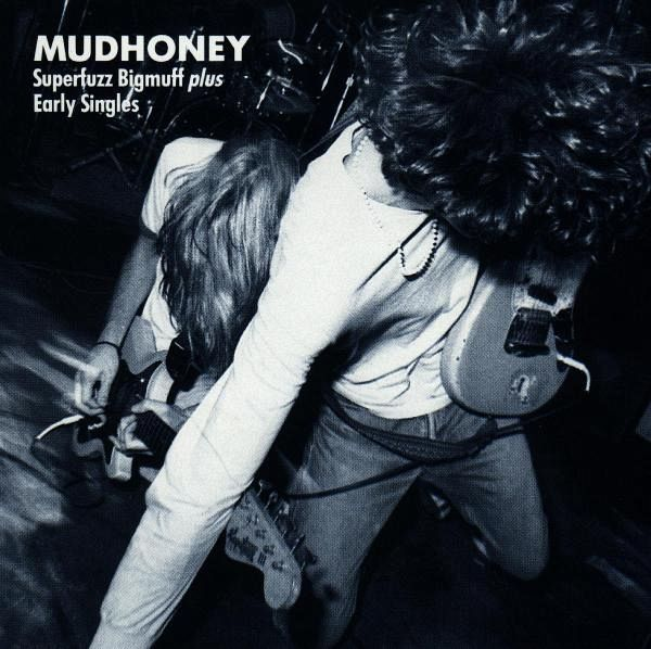 Superfuzz Bigmuff - Mudhoney