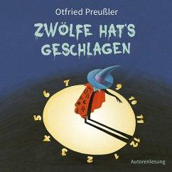 Zwölfe hat's geschlagen, 1 Audio-CD - Preußler, Otfried