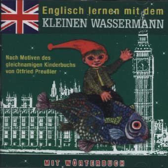 kleine wassermann englisch lernen mit dem kleinen wassermann 1 audio cd von otfried preu ler. Black Bedroom Furniture Sets. Home Design Ideas