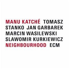 Neighbourhood - Katche,Manu/Garbarek,Jan/Stanko,Tomasz/+