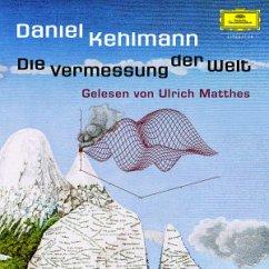 Daniel Kehlmann: Die Vermessung Der Welt - Ulrich Matthes