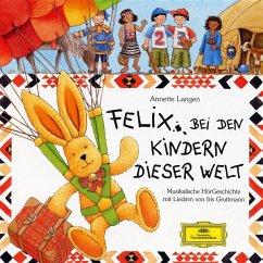 Felix Bei Den Kindern Dieser Welt