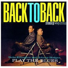 Play The Blues Back To Back - Duke Ellington & Johnny Hodges