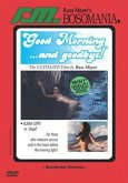Good Morning ...and goodbye! - Russ Meyer Collection
