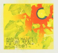 Daylight Stories - Mazur,Marilyn & Future Song