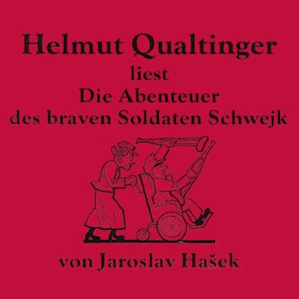 Abenteuer Des Braven Soldaten - Helmut Qualtinger