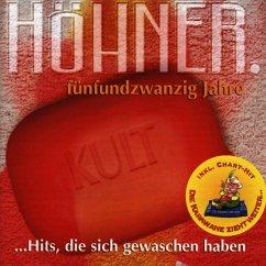 25 Jahre - Hits,Die Sich Gewaschen Haben - Höhner