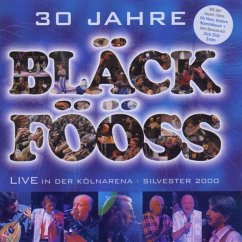 30 Jahre/Live In Der Kölnarena - Bläck Fööss