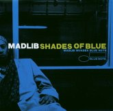Shades Of Blue:Madlib Invades Blue Note