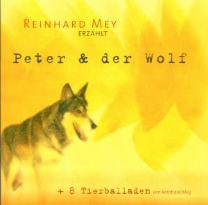 peter und der wolf tierballaden von reinhard mey auf audio cd portofrei bei b. Black Bedroom Furniture Sets. Home Design Ideas
