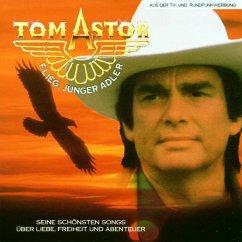 Flieg Junger Adler - Astor,Tom