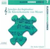 Juwelen der Inspiration, die Klavierkonzerte Mozarts, 1 Audio-CD
